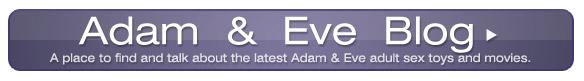 Adam & Eve Blog