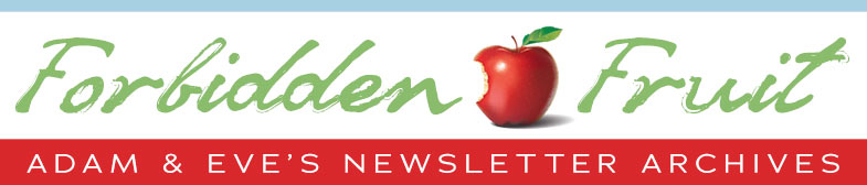 Forbidden Fruit Newsletter Archive