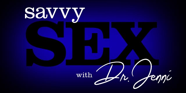 Savvy Sex with Dr Jenni