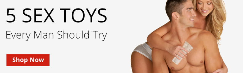 5 Sex Toys Every Man Should Try