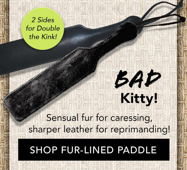 Fur Lined Paddle