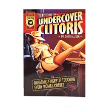 The Mystery of the Undercover Clitoris