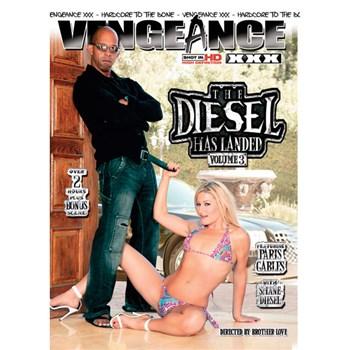The Diesel Has Landed 3