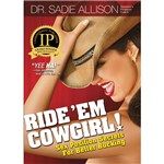 Ride Em' Cowgirl