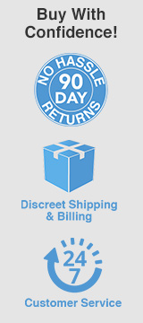 Buy with confidence guarantee! No-hassle 90 day returns, Discreet shipping & billing, 24/7 customer service!