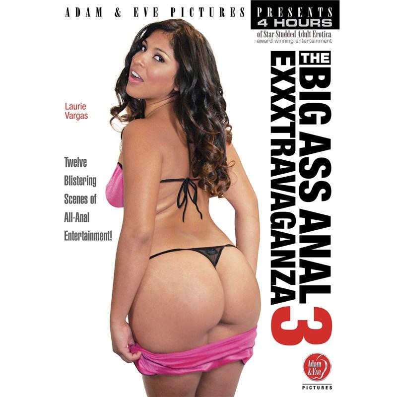 The Big Ass Anal Exxxtravaganza 3