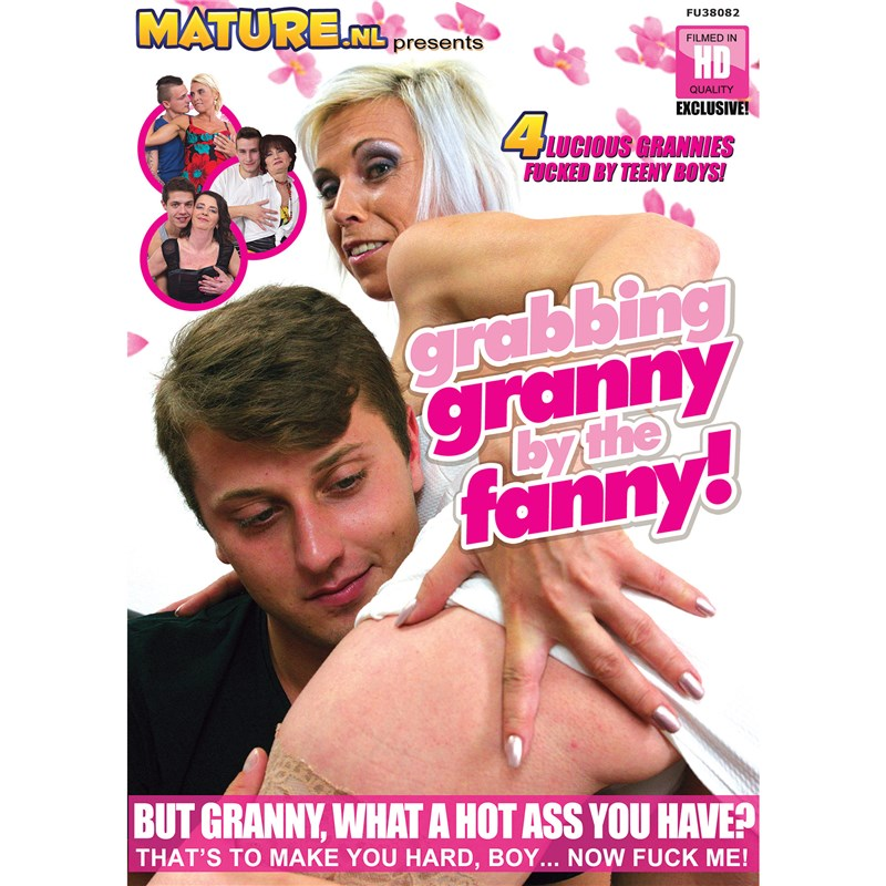 Grabbing Granny By The Fanny