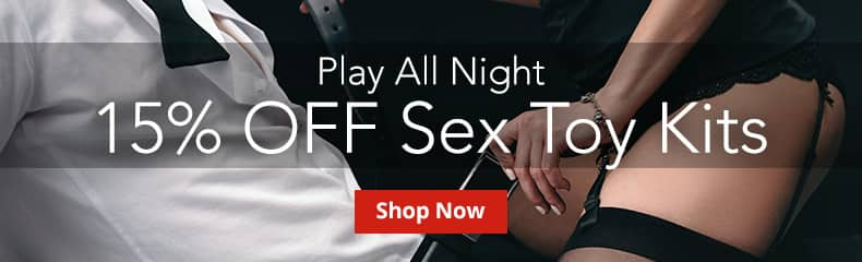 Save 15% On Sex Toy Kits!