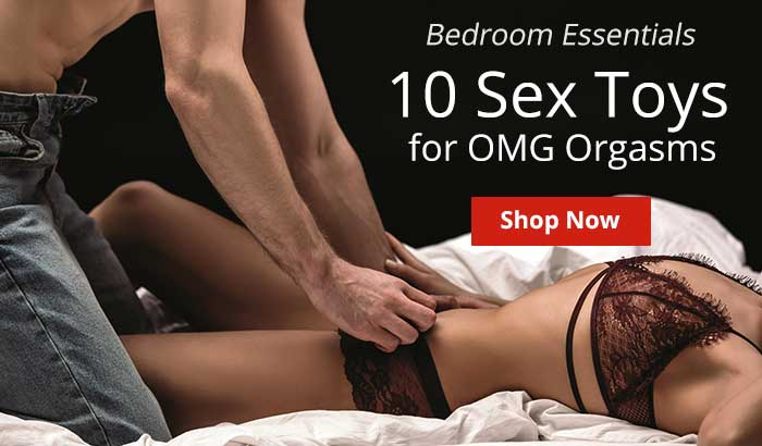 Shop 10 Sex Toys For OMG Orgasms!