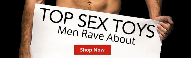 Shop Top Sex Toys Men Rave About!
