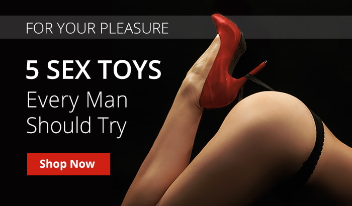 Shop 5 Sex Toys Every Man Should Try!