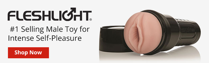 Shop Fleshlight Strokers! The Number 1 Selling Male Toy For Self Pleasure!