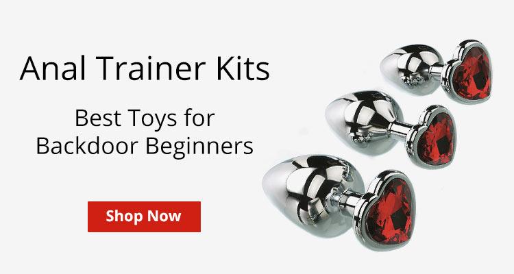 Shop Anal Trainer Kits!