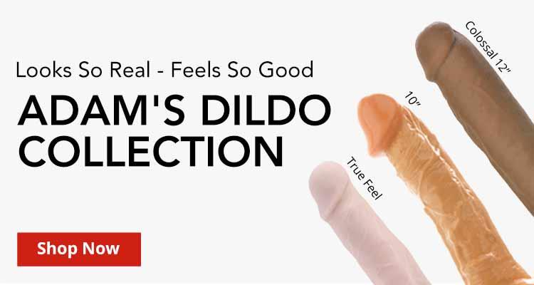 Shop Adams Dildo Collection!