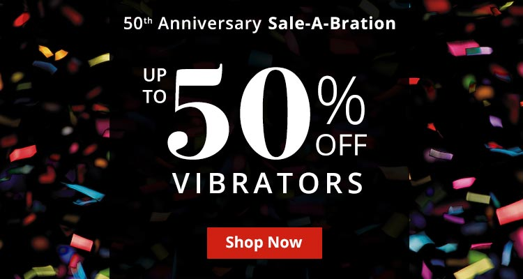 Save Now! Up To 50% Off Vibrators!