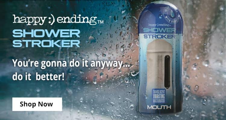 Shop Happy Ending Shower Strokers!
